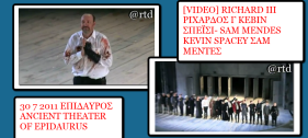 video-richard-iii-sam-mendes-kevin-spacey-30-7-2011-epidaurus