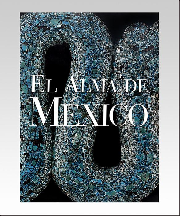 «El alma de México»