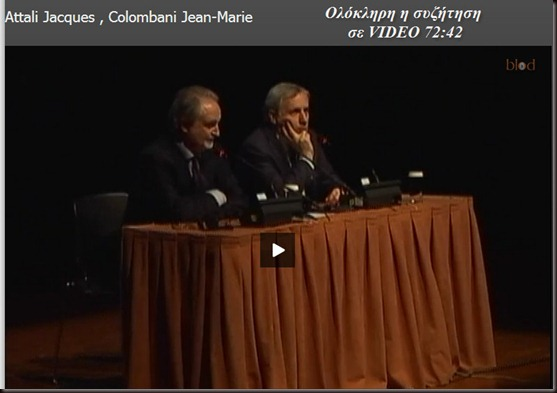VIDEO Jacques Attali – Jean Marie Colombani