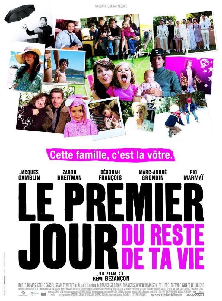 Premier_jour_du_reste_de_ta_vie_Le_2008