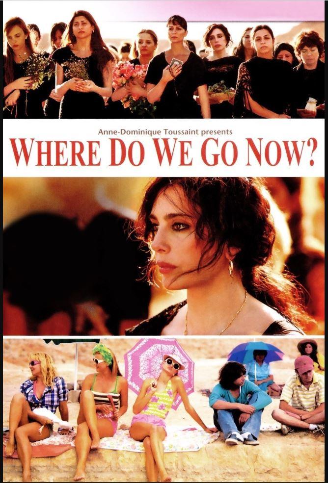 Where Do We Go Now - Et maintenant on va où